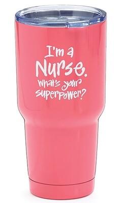 Nurse/Superpower Tumbler