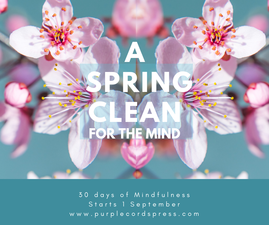 Spring Clean for the Mind - 30 Day Course - Sept 2020