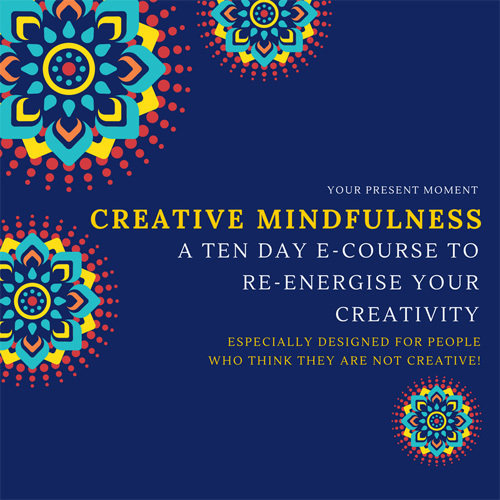 Creative Mindfulness - 10 Day Course - Anytime