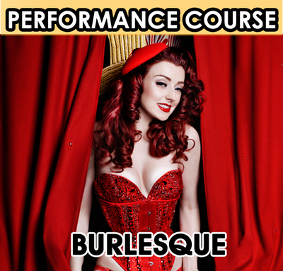 Burlesque Performance Course