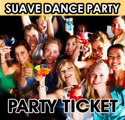 Suave WHITE Party Ticket