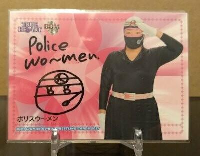 Police Wo-man 2017 BBM Joshi True Heart Autograph /95