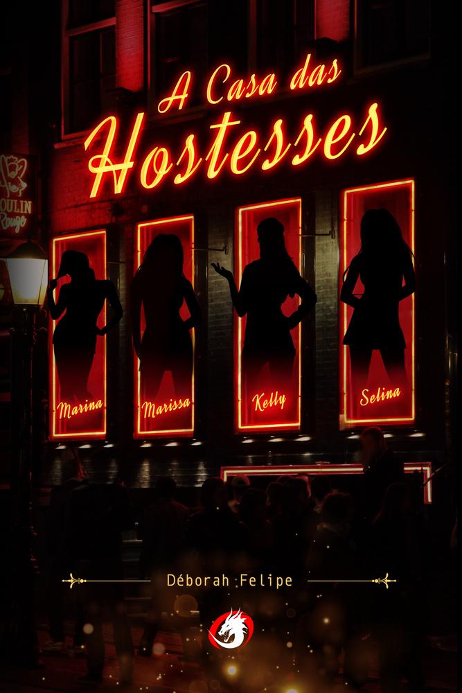 Livro A Casa das Hostesses - Formato 14x21 Brochura