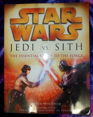 Star Wars Jedi vs. Sith -The Essential Guide to the Force