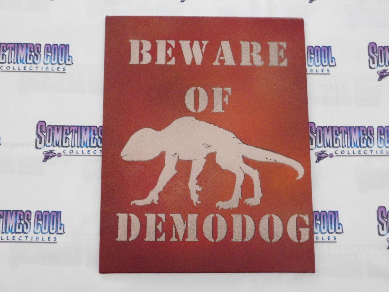 Beware of Demodog : Stranger Things 2 Sign