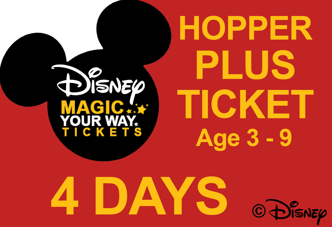 4 Days Park Hopper Plus Ticket - Age 3-9