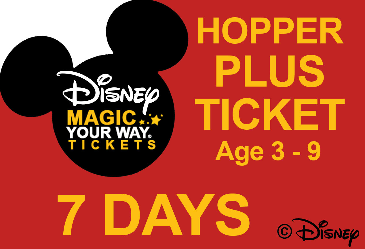 7 Days Park Hopper Plus Ticket - Age 3-9