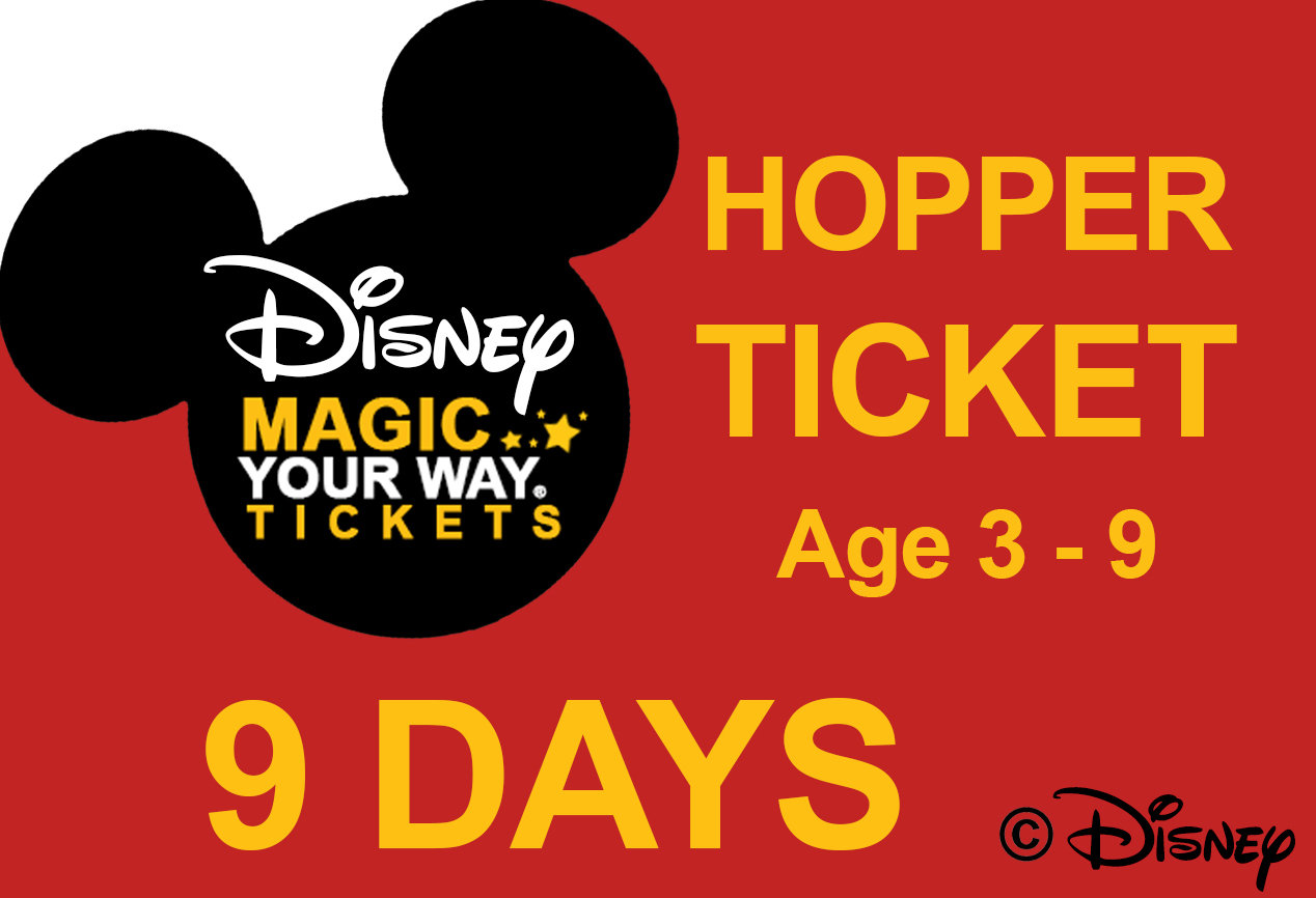 9 Days Park Hopper Ticket - Age 3-9