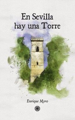 En Sevilla hay una torre