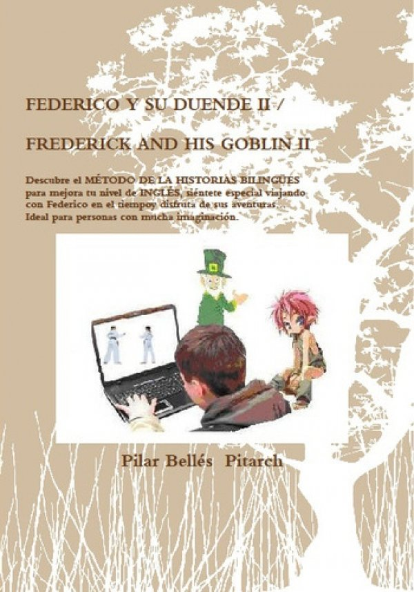 Federico y su duende II / Frederick And His Goblin II