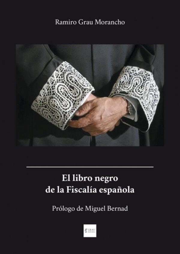 El libro negro de la Fiscalía española