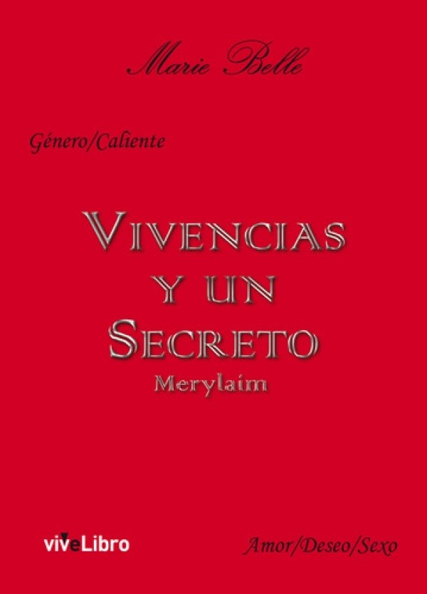 Vivencias y un Secreto. Marylaim