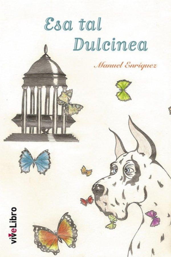 Esa tal Dulcinea