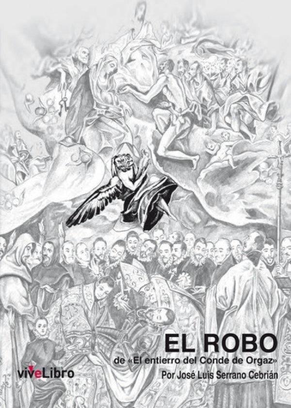"""El robo del """"El entierro del Conde Orgaz"""""""
