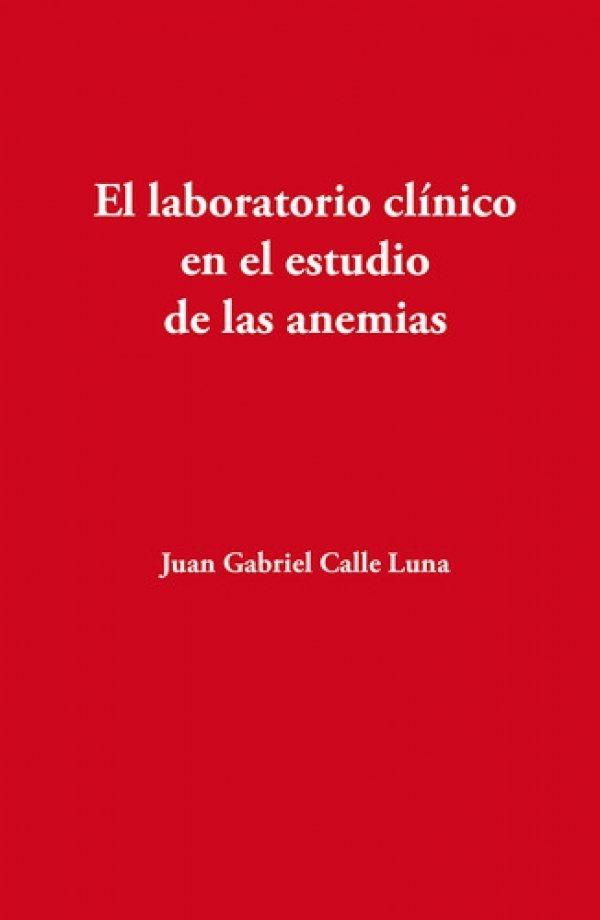 El laboratorio clínico en el estudio de las anemias