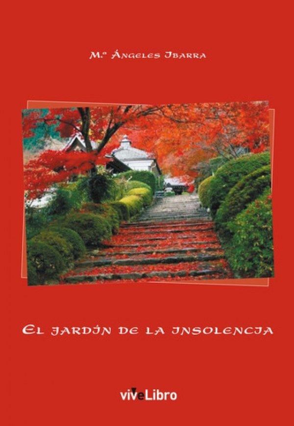 El jardín de la insolencia
