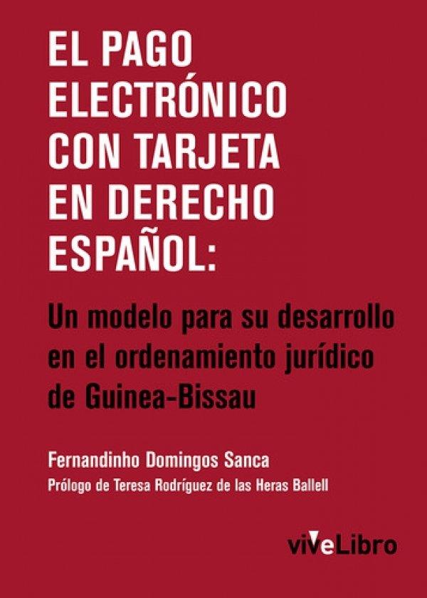 El pago electrónico con tarjeta en derecho Español