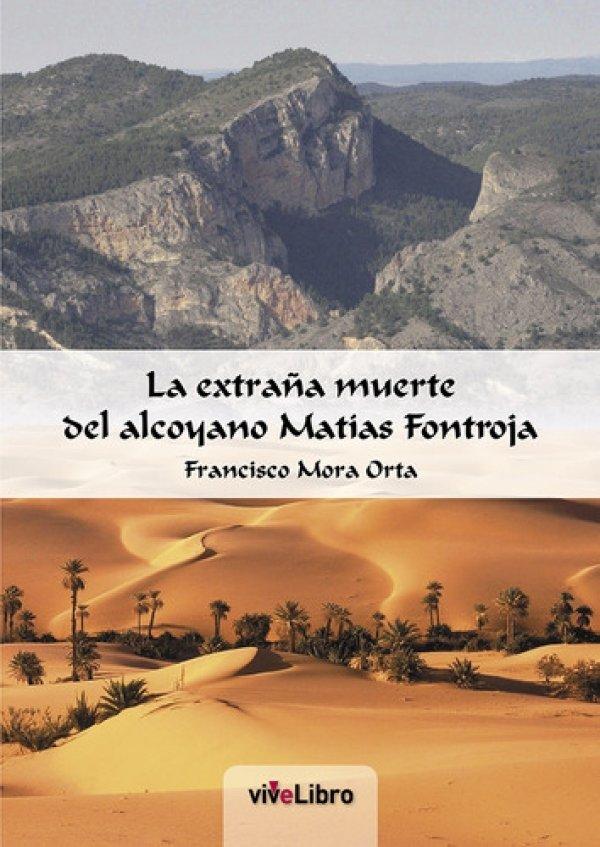 La extraña muerte del alcoyano Matías Fontroja