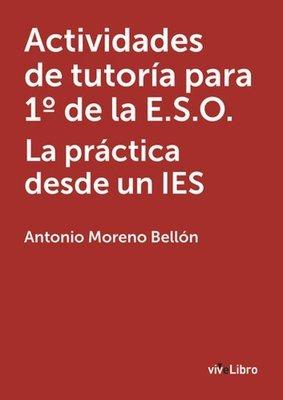 Actividades de tutoría para 1º de la E.S.O. La práctica desde un IES