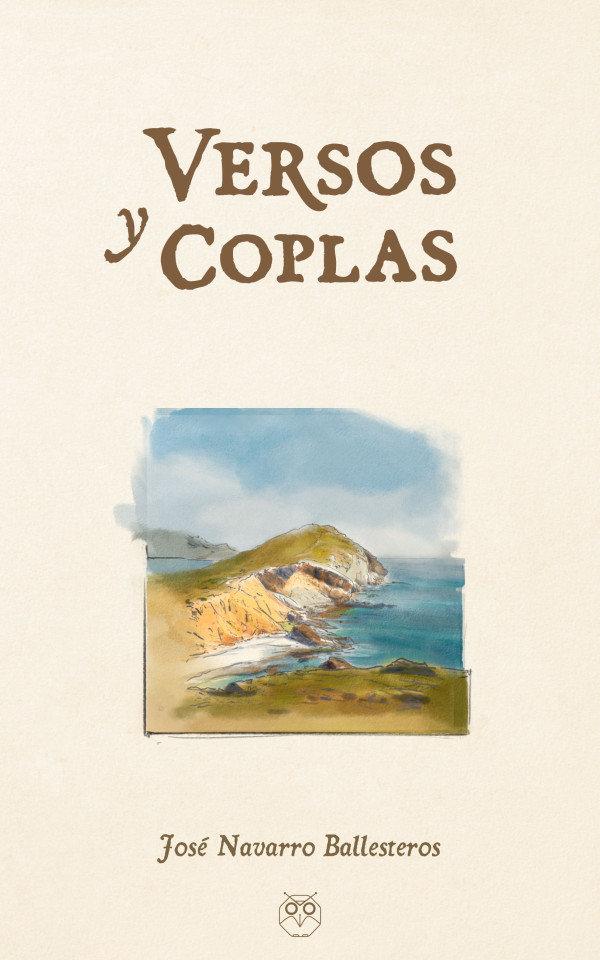 Versos y coplas (Incluye el disco del cantautor: Marzo)