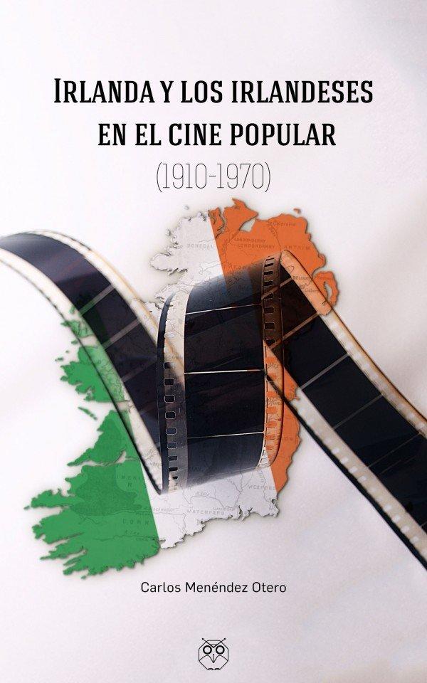 Irlanda y los irlandeses en el cine popular (1910-1970)