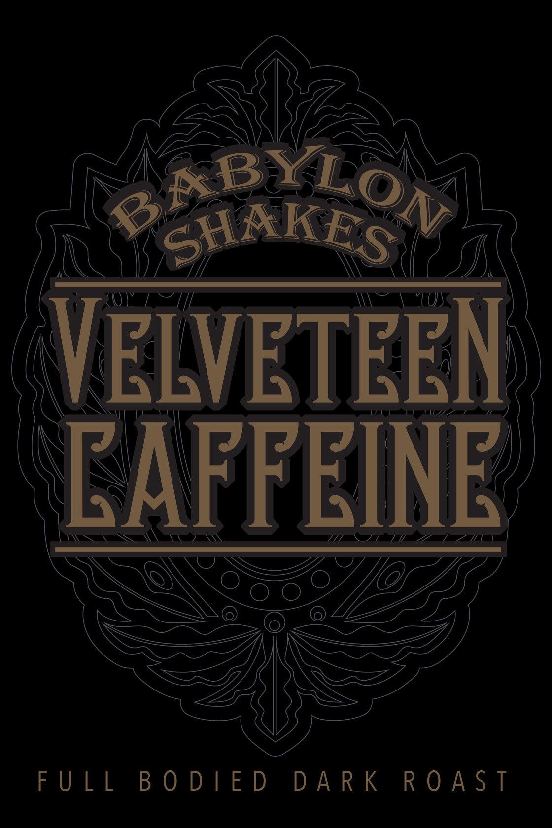 Babylon Shakes Signature Roast Coffee - 'Velveteen Blend' BSVCB