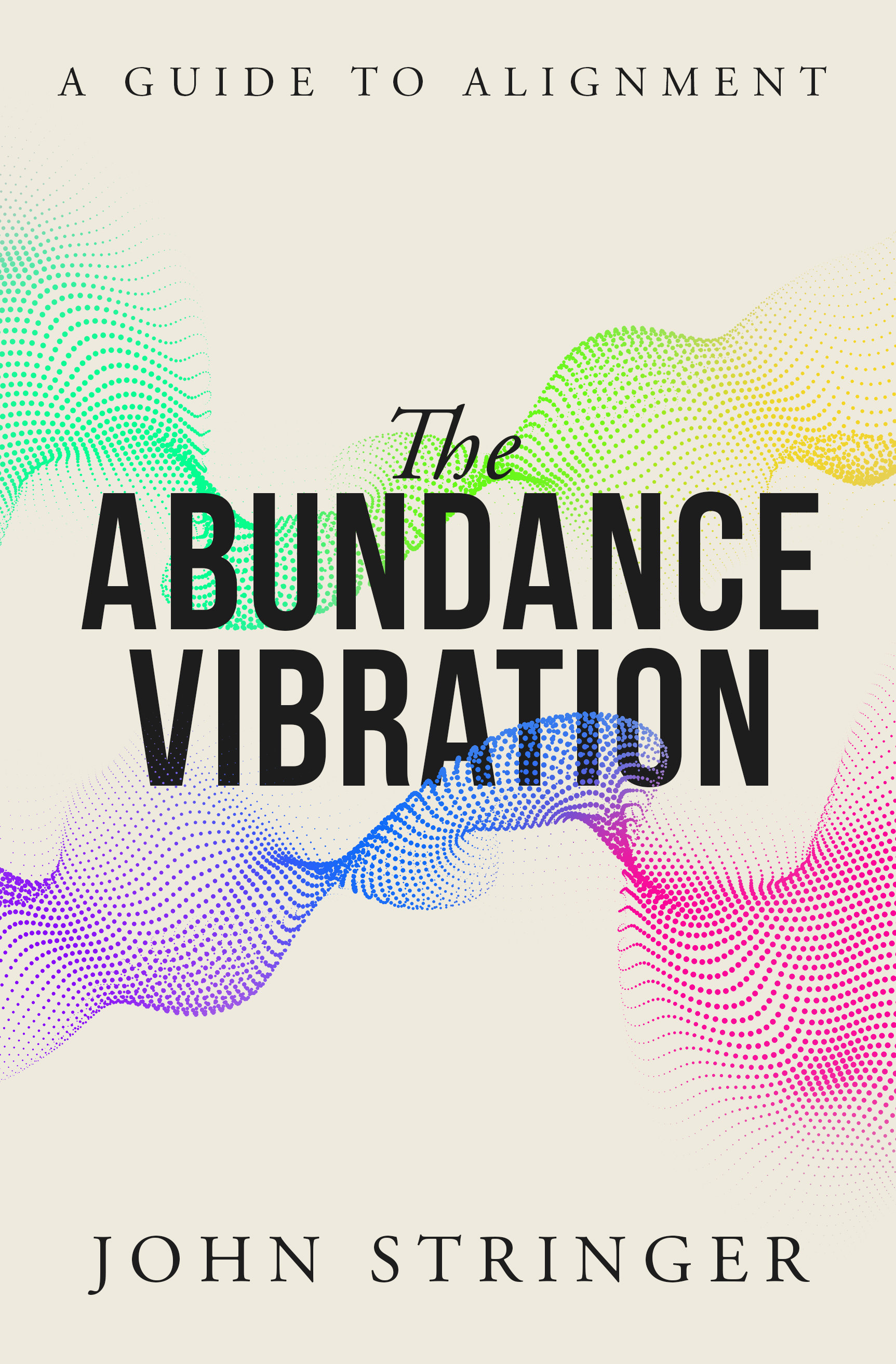 The Abundance Vibration: A Guide to Alignment (digital book) TAV-1111