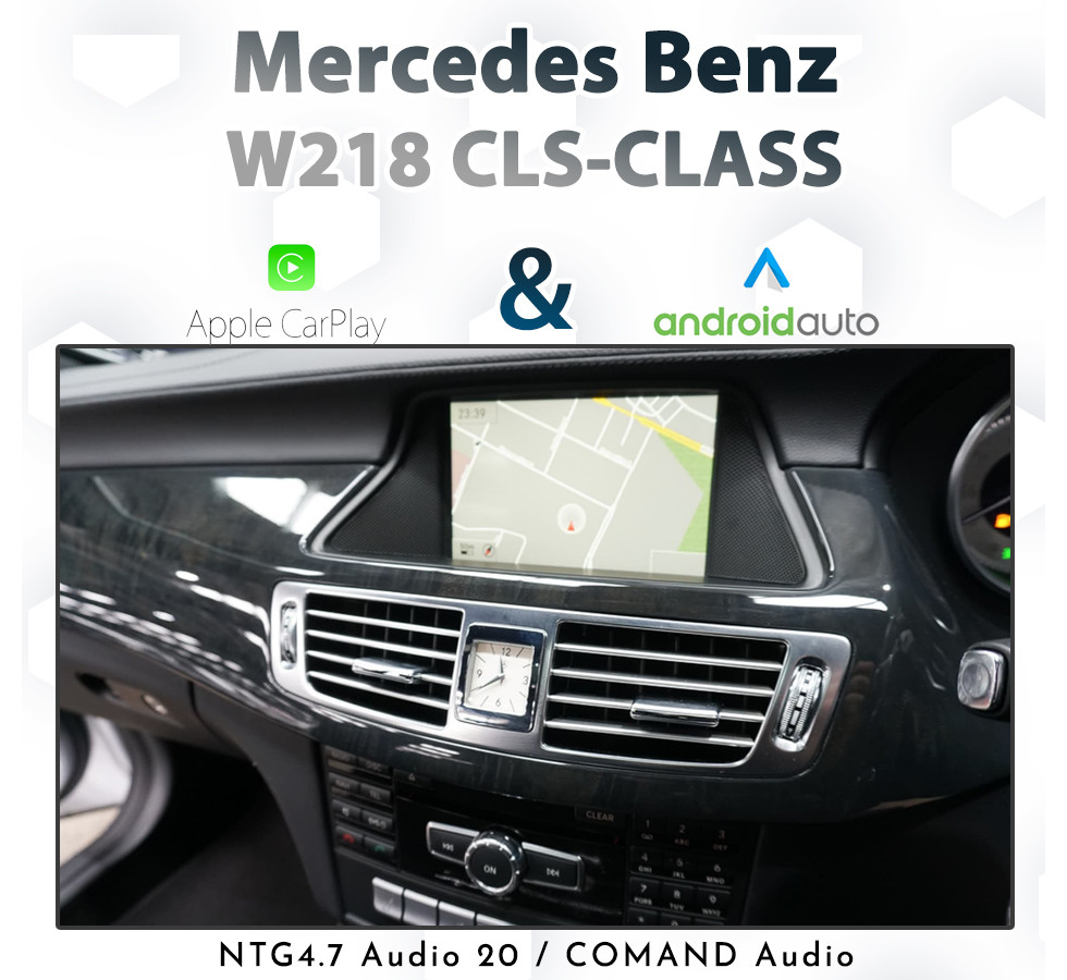 Mercedes Benz W218 CLS-Class 2011 - 2013 : NTG 4 7 / Touch Android Auto &  Apple CarPlay Retrofit pack