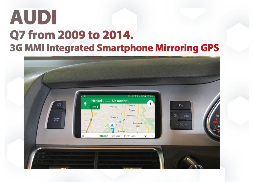 Audi Q7 3G MMI Audio Smartphone MirrorLink / AirPlay GPS SAT NAV navigation