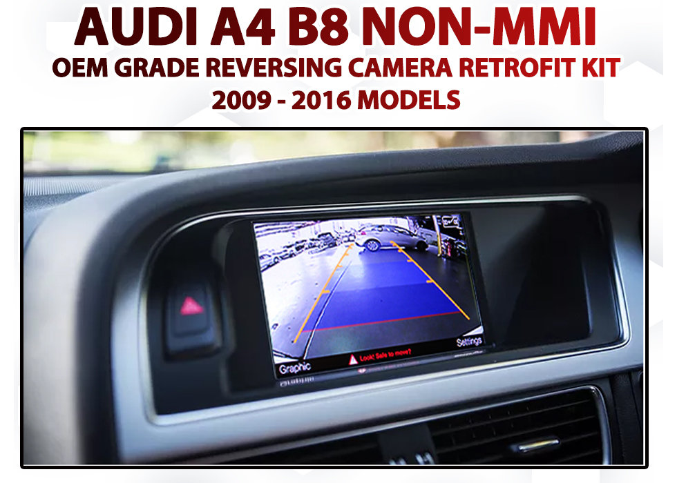 Audi A4 B8 2009 to 2016 3G Symphony / Concert Factory Audio Integrated  Trunk Handle Reversing Camera Retrofit Kit