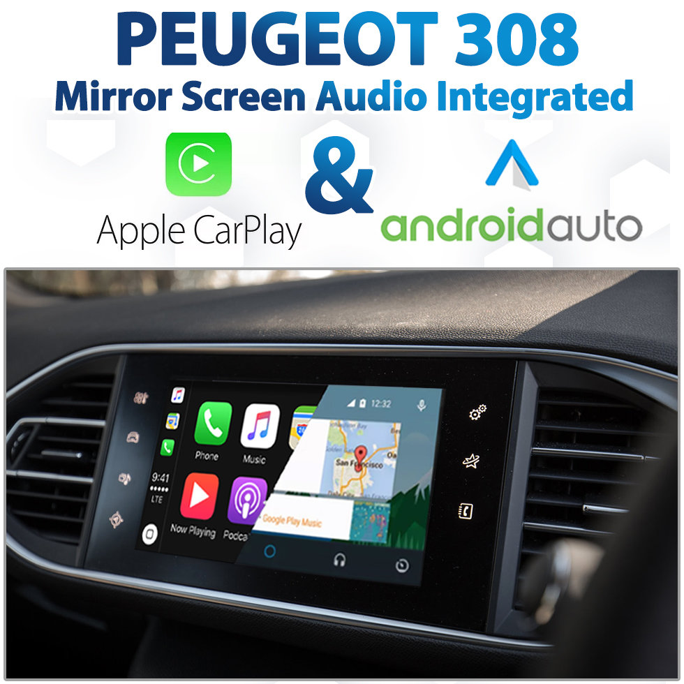 Peugeot 308 Mirror Screen Audio Integrated Apple Carplay Android Auto Retrofit Pack
