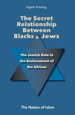 The Secret Relationship Between Blacks and Jews, Volume 1