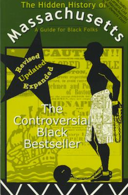 Hidden History of Massachusetts: A Guide for Black Folks