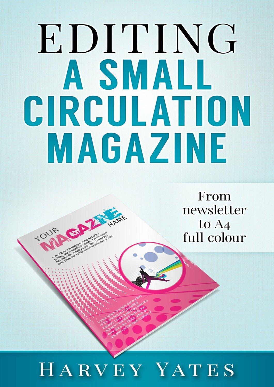 Editing a Small Circulation Magazine