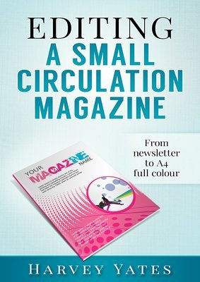 Editing a Small Circulation Magazine