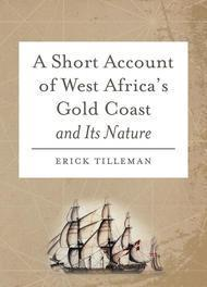 A Short Account of West Africa's Gold Coast