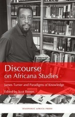 Discourse on Africana Studies: James Turner and Paradigms of Knowledge