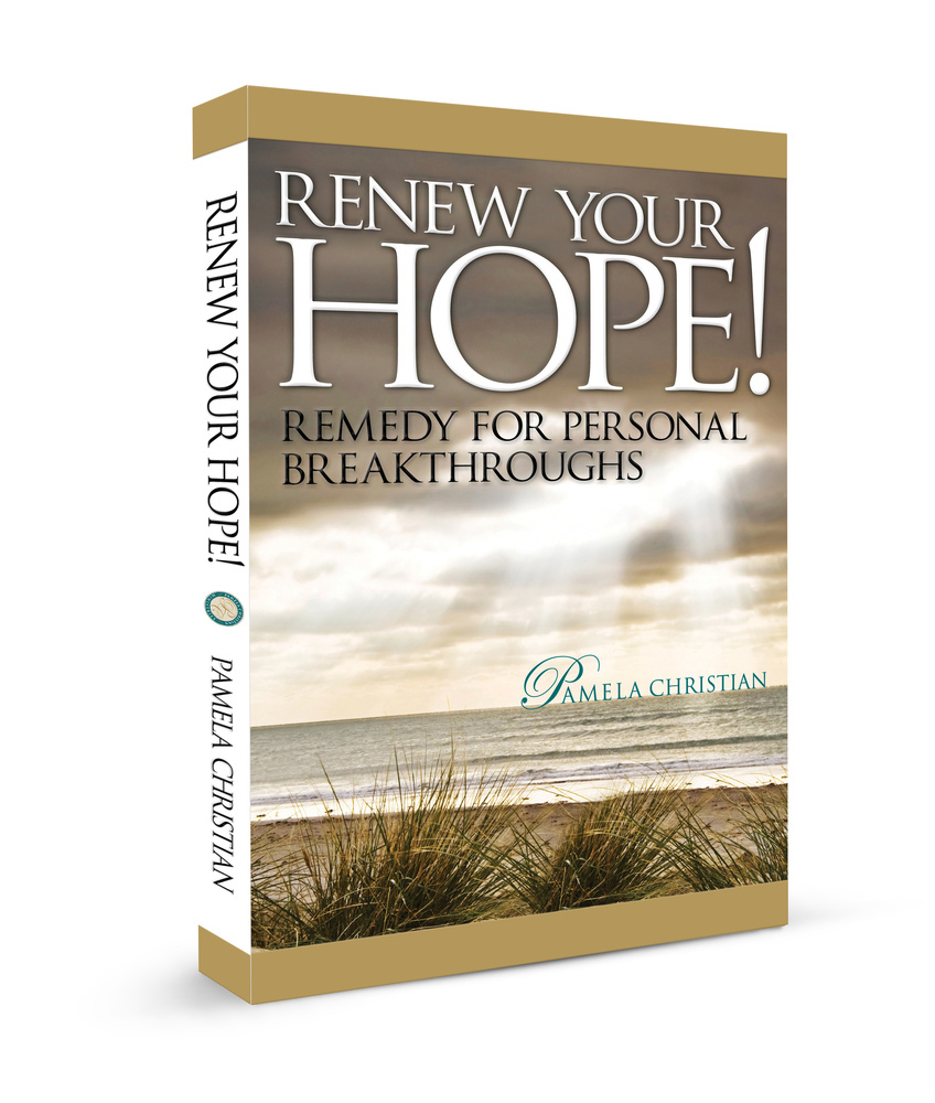 Renew Your Hope! Remedy for Personal Breakthroughs Ebook - Kindle