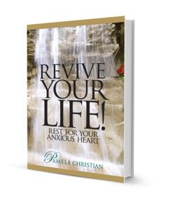 Revive Your Life! Rest for Your Anxious Heart EBook Sample - Nook
