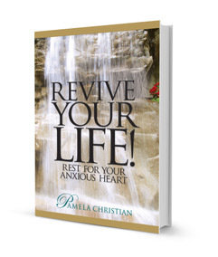 Revive Your Life! Rest for Your Anxious Heart - Hard Cover