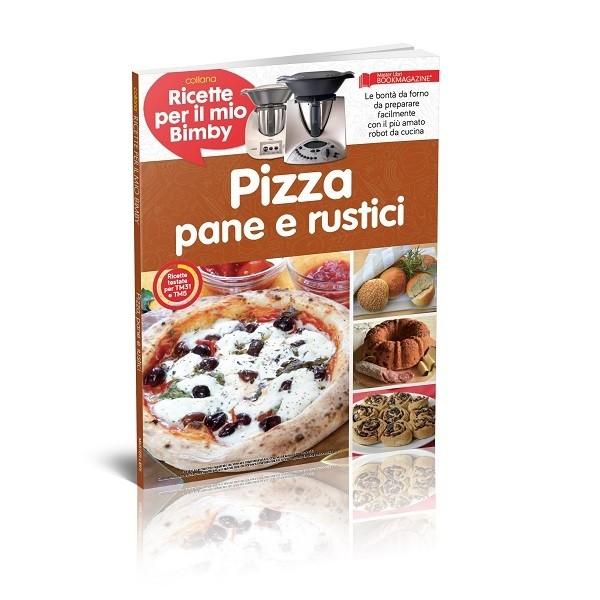 BIMBY - PIZZA PANE E RUSTICI