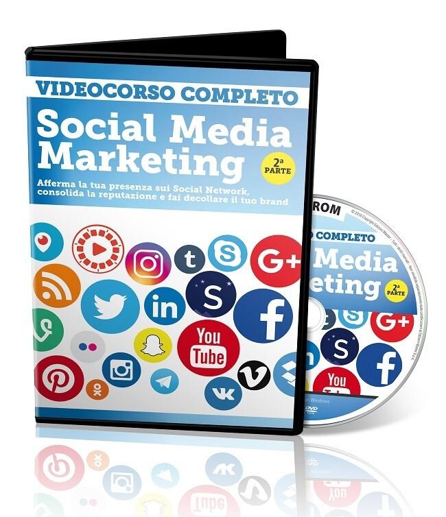 VIDEOCORSO SOCIAL MEDIA MARKETING DVD2 (SECONDA PARTE)