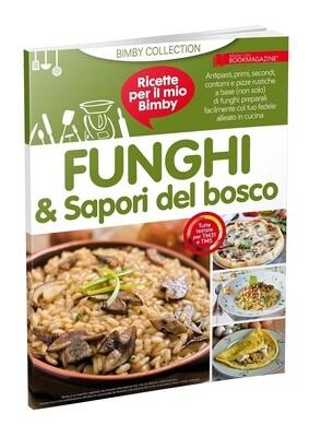 BIMBY - FUNGHI & SAPORI DEL BOSCO