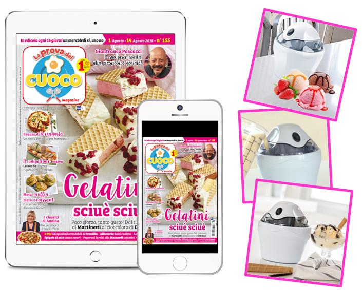 Gelatiera ICY CREAM  La Prova del Cuoco Magazine + abbonamento digitale a 26 numeri