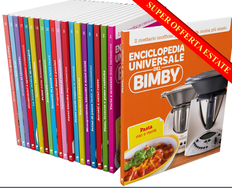 Enciclopedia Universale del Bimby® (volumi 1-20)_ESTATE