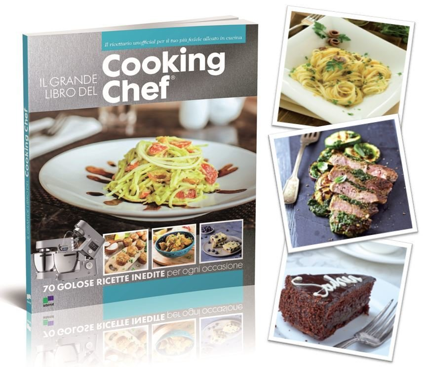 IL GRANDE LIBRO DEL COOKING CHEF®