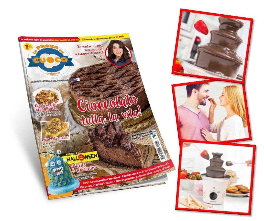 FONTANA DI CIOCCOLATO + abbonamento a 26 numeri La Prova del Cuoco Magazine