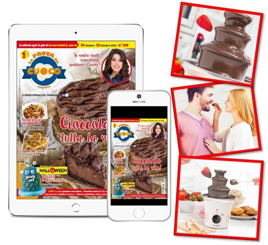 FONTANA DI CIOCCOLATO + abbonamento digitale 26 numeri La Prova del Cuoco Magazine