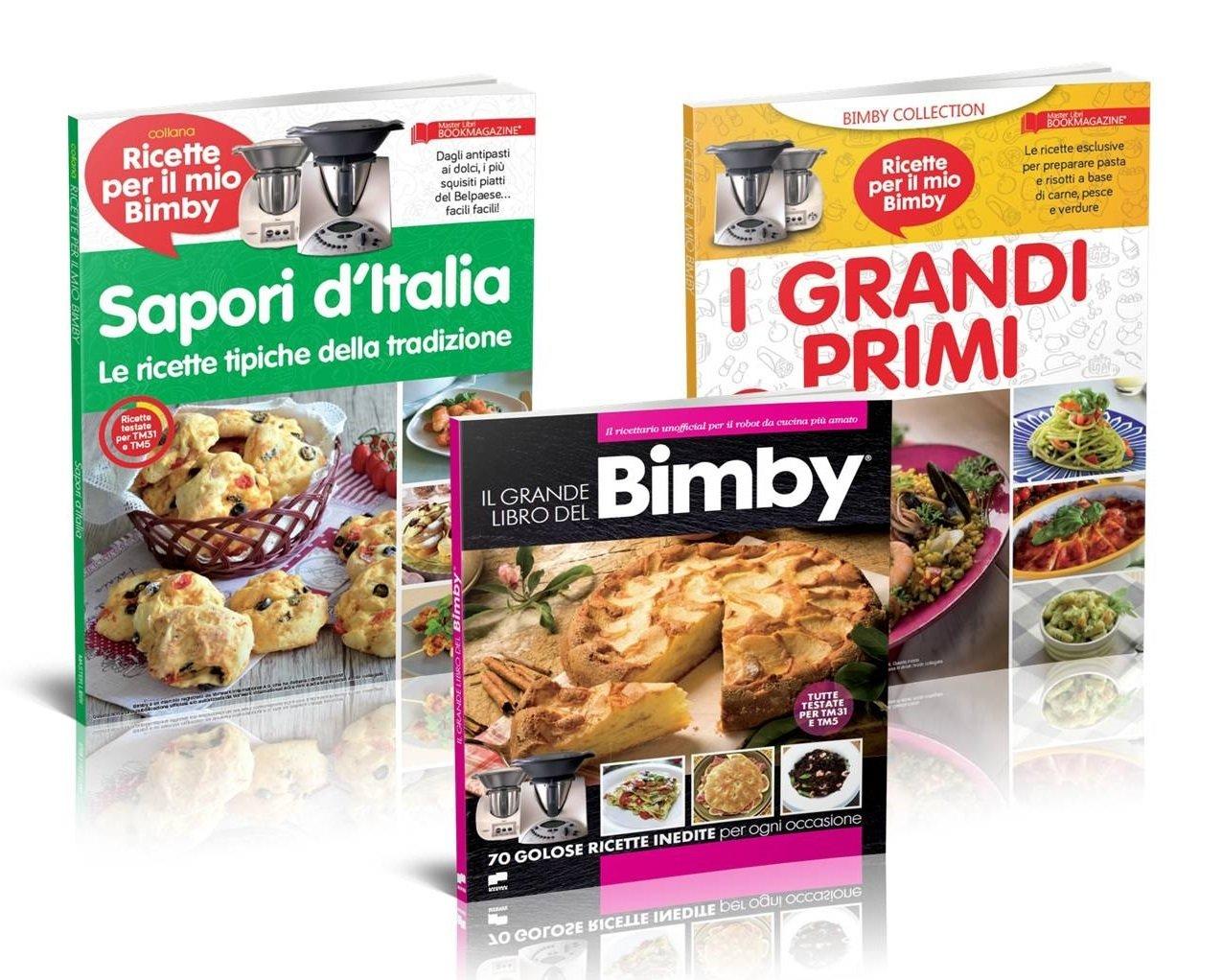 IL GRANDE LIBRO DEL BIMBY + I GRANDI PRIMI + SAPORI D'ITALIA
