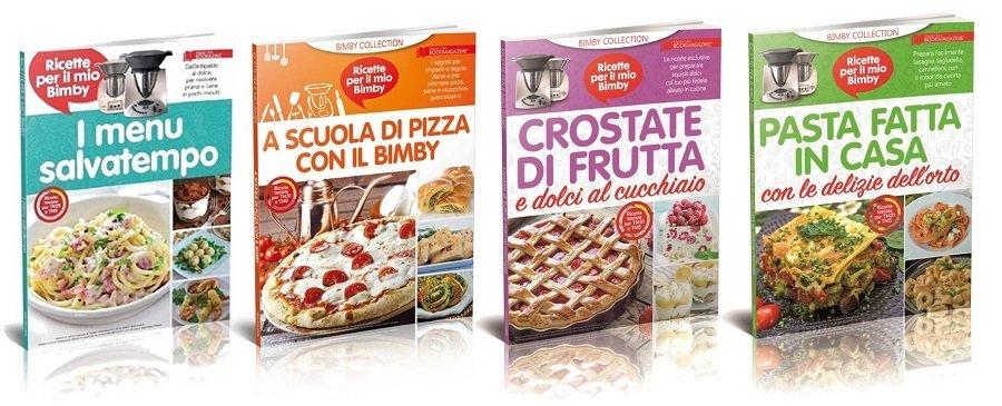 A SCUOLA DI PIZZA CON IL BIMBY + I MENU SALVATEMPO + CROSTATE DI FRUTTA + PASTA FATTA IN CASA